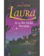 Laura és a Hét Hold Pecsétje - Peter Freund
