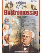 Felrázó elektromosság - Péter Gyula
