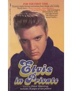 Elvis in Private - Peter Haining