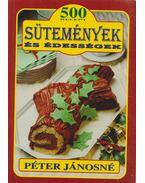 Sütemények és édességek - Péter Jánosné