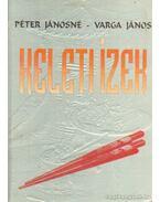 Keleti ízek - Péter Jánosné - Varga János