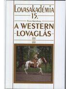A westernlovaglás 15. - Lovasakadémia 15. - Peter Kreinberg