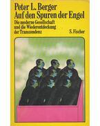 Auf den Spuren der Engel - Peter L. Berger