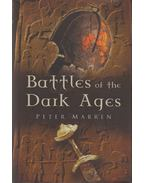 Battles of the Dark Ages - Peter Marren
