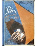 Péter nem veszti el a fejét - Földes Jolán