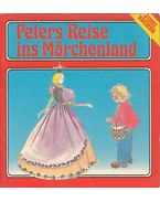 Peters Reise ins Märchenland