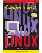 Linux Referenciakönyv - Petersen, Richard