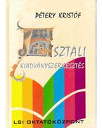 Asztali kiadványszerkesztés - Pétery Kristóf