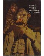 Amerika közelről (dedikált) - Pethő Tibor