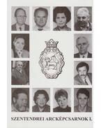 Szentendrei arcképcsarnok I. - Kortársaink - Pethő Zsoltné Németh Erika, Hann Ferenc, Gelencsér Gyula, Biczák Péter, Benkovits György