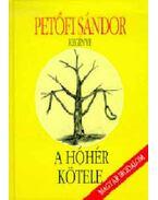 A hóhér kötele - Petőfi Sándor