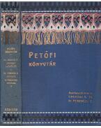 Petőfi levelei / Petőfi eltűnésének irodalma - Petőfi Sándor, Dr. Badics László, Dr. Ferenczi Zoltán