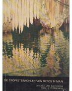 Die Tropfsteinhöhlen von Dyros-Mani - Petrochilos, Anna