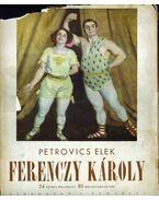 Ferenczy Károly (dedikált) - Petrovics Elek