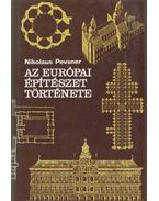 Az európai építészet története - Pevsner, Nikolaus