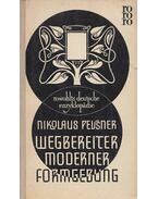 Wegbereiter moderner Formgebung - Pevsner, Nikolaus