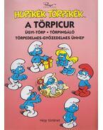 Hupikék Törpikék - A törpicur - Peyo