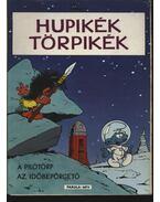 Hupikék törpikék (A pilótörp; Az időbepörgető) - Peyo