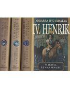 IV. Henrik I-III. - Peyramaure, Michel