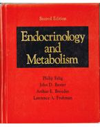 Endocrinology and Metabolism - Philip Felig, John D. Baxter, Arthur E. Broadus, Lawrence A. Frohman