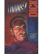 Transz - Philip K. Dick