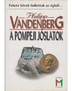 A pompeji jóslatok - Philipp Vandenberg