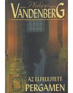 Az elfelejtett pergamen - Philipp Vandenberg
