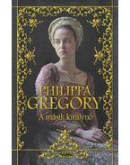 A másik királynő - Philippa Gregory