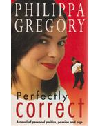 Perfectly Correct - Philippa Gregory