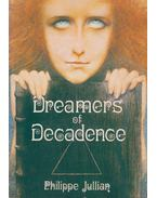Dreamers of Decadence - Philippe Jullian