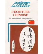 L'écriture chinoise - Philippe Kantor