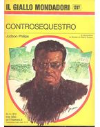 Controsequestro - PHILIPS, JUDSON