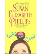 Lady Be Good - PHILLIPS, SUSAN ELIZABETH