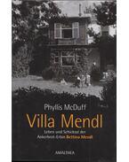 Villa Mendl - Phyllis McDuff