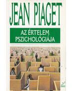 Az értelem pszichológiája - Piaget, Jean