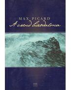 A csend birodalma - PICARD, MAX