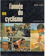 L'annee du cyclisme 1976 (aláírt) - Pierre Chany