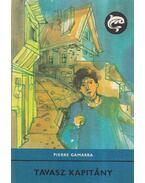 Tavasz kapitány - Pierre Gamarra