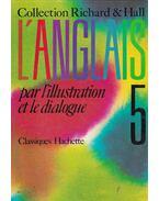 L'Anglais par L'illustration et le dialogue 5 - Pierre-Maurice Richard