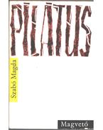 Pilátus (dedikált) - Szabó Magda