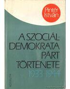 A Szociáldemokrata Párt története - Pintér István