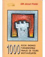 1000 bástyavégjáték - Pintér József