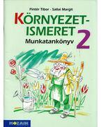 Környezetismeret 2. Munkatankönyv - Pintér Tibor, Sallai Margit