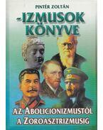 Izmusok könyve - Pintér Zoltán