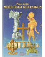 Mitológiai kislexikon - Pintér Zoltán