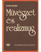 Művészet és realizmus - Pintér Zoltán