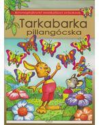 Tarkabarka pillangócska - Pintyéné Krucsó Mária