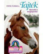 Tilly lovas történetei 8. - Tajték - Pippa Funnel