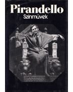 Pirandello - Színművek - Pirandello, Luigi