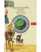 Felfedezők könyve - Place, Francois